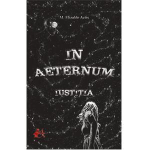 In aeternum Iustitia Editorial Adarve M. Elizarde Actis