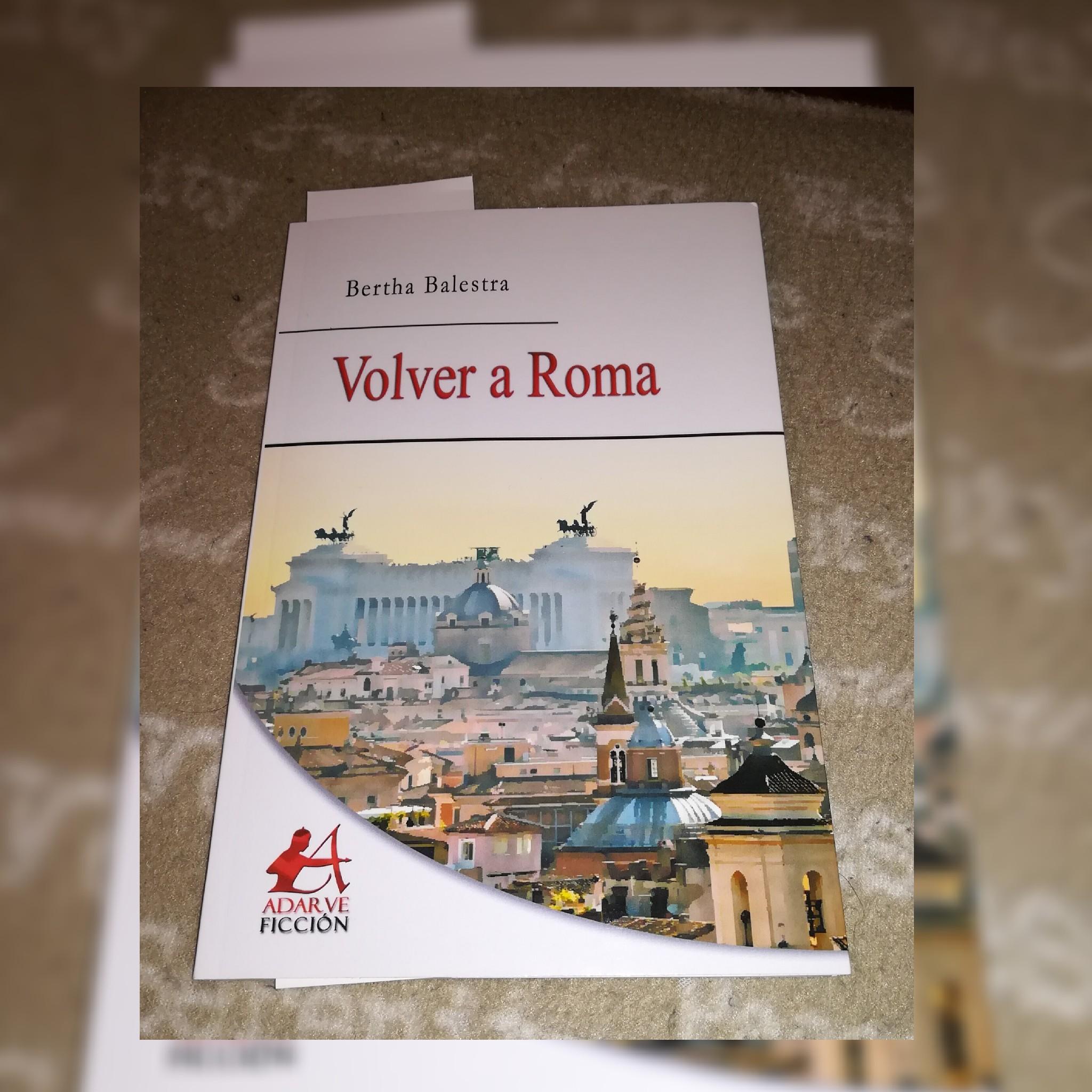 Volver a Roma Bertha Balestra Editorial Adarve