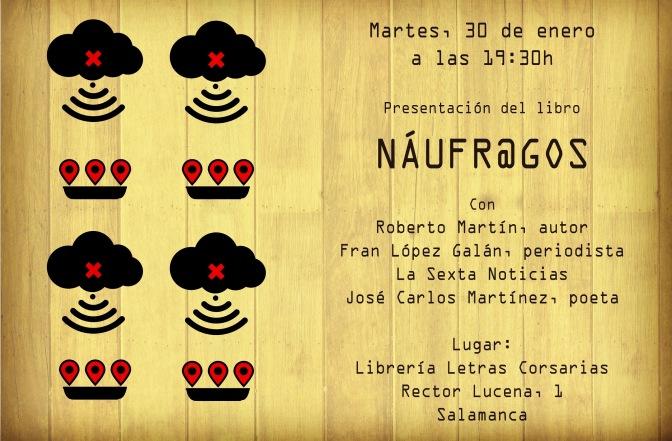 Presentación libro Náugr@gos Roberto Martin Gomez Sexta Periodista Libreria Letras Corsarias