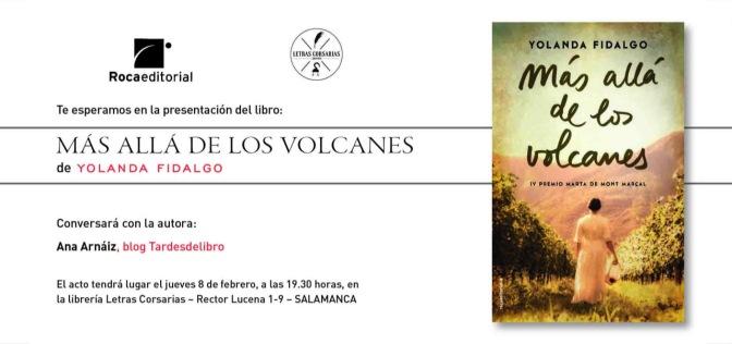 Presentación Salamanca Más allá de los volcanes Yolanda Fidalgo Letras Corsarias Roca Editorial