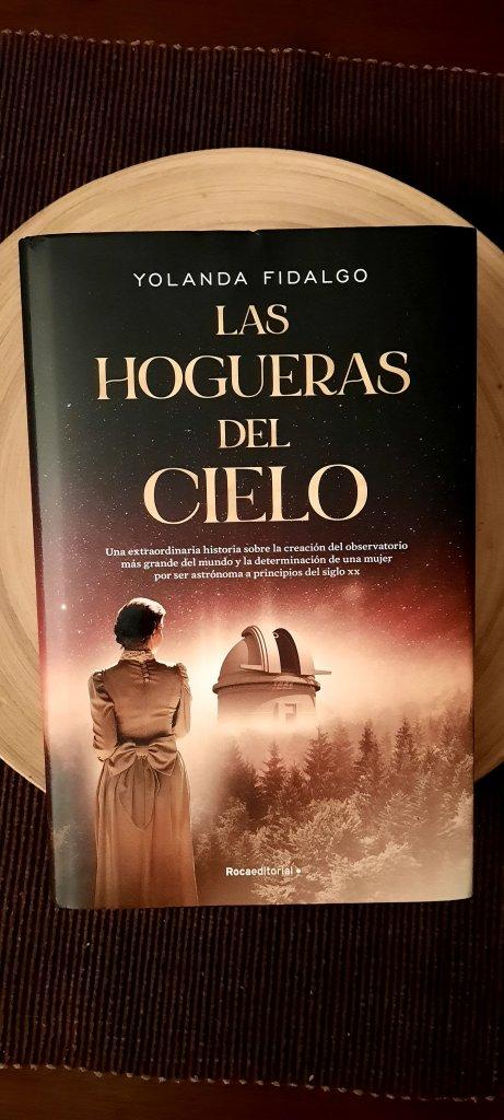 novela, roca editorial, yolanda fidalgo, las hogueras del cielo