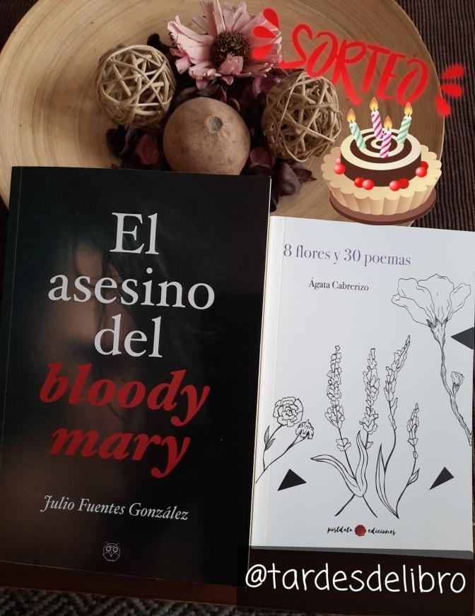 Sorteo de El asesino del bloody mary y 8 flores y 30 poemas